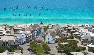 Rosemary Beach ...