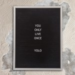 YOLO – What it doesn't mean