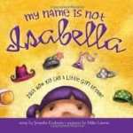 "Beyond princess dresses: ""My Name Is Not Isabella"""