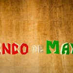 Cinco Things You Should Know About Cinco de Mayo