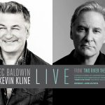 Alec Baldwin and Kevin Kline Live