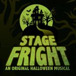 A Halloween Performance: Stage Fright the Musical