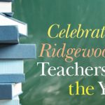 Celebrating Ridgewood's Teachers