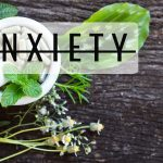 Herbal Remedy for Anxiety?