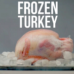 Cold Turkey: Don't Forget to Thaw the Bird!