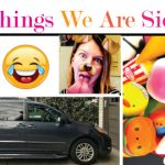 10+ Things We Are Sick of Seeing