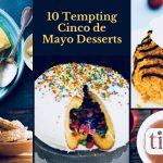 15+ Tempting Mexican-Inspired Desserts for Your Cinco de Mayo Fiesta