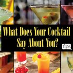 What Does Your Cocktail Say About Your Personality?