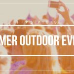 15+ Outdoor Events You Shouldn't Miss This Summer
