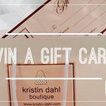 Win a Gift Card to Shop at Kristin Dahl Boutique!