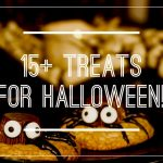 15+ Spooky, Fun Halloween Treats