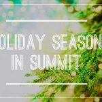 What's Happening in Summit for the Holidays…