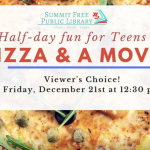 Summit Half Day Fun: Pizza and a Movie