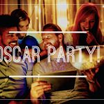 Throw an Oscar Party This Weekend