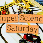 Super Science Saturday: If You've Never Been, You're Missing Out!