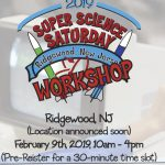 Get Ready for Super Science Saturday with a Free Workshop