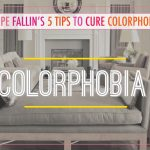 Do You Suffer from Colorphobia? Hope Has a Cure.
