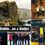 DUBLIN ON A BUDGET: 4 Days for $1000