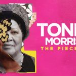 The Annual Reel Voice Film Presents Toni Morrison: The Pieces I Am