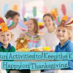 10 Ways to Keep the Kids Busy on Thanksgiving