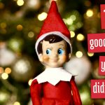 10 Reasons Your Elf Didn't Move Last Night