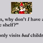 Why My Kid Doesn't Have an Elf
