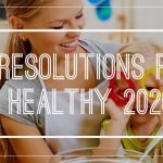 10 Resolutions for Getting Your Family Healthier