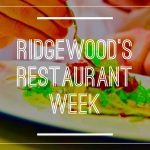 Save the Dates: Ridgewood's Restaurant Week!