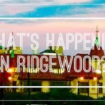 What's Happening in Ridgewood?