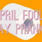 April Fools' Day Pranks to Play on Your Family