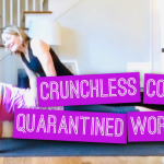 Tammy's At-Home Quarantined Crunchless Core Workout