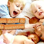 7 Things You Should Do During Your Quarantine