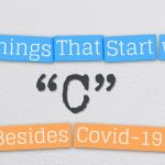 20 Things That Start with C…Besides Covid 19!