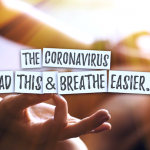 5 Things About the Coronavirus That Will Make You Breathe Easier