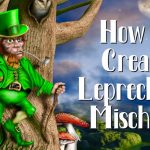 13 Ways to Create a Little Leprechaun Mischief