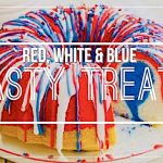 Red, White & Blue: 12 Tasty Treats for 4th!