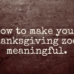 8 Ways to Make Your Thanksgiving Zoom Meaningful & Fun