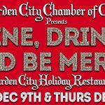 Dine, Drink & Be Merry…in Garden City!