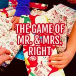 Holiday Fun: The Game of Mr. & Mrs. Right